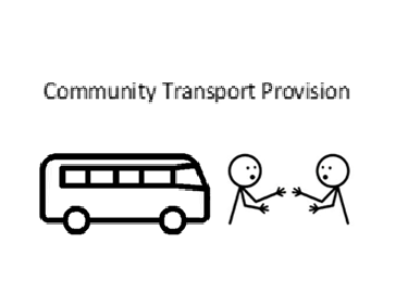 Community Transport Provision assisting people to healthcare appointments, including covid vaccination appointments