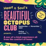 Heart n Soul's Beautiful Octopus Club